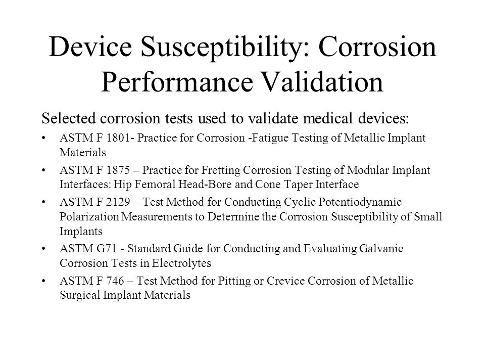 Device Susceptibility: Corrosion Performance Validation