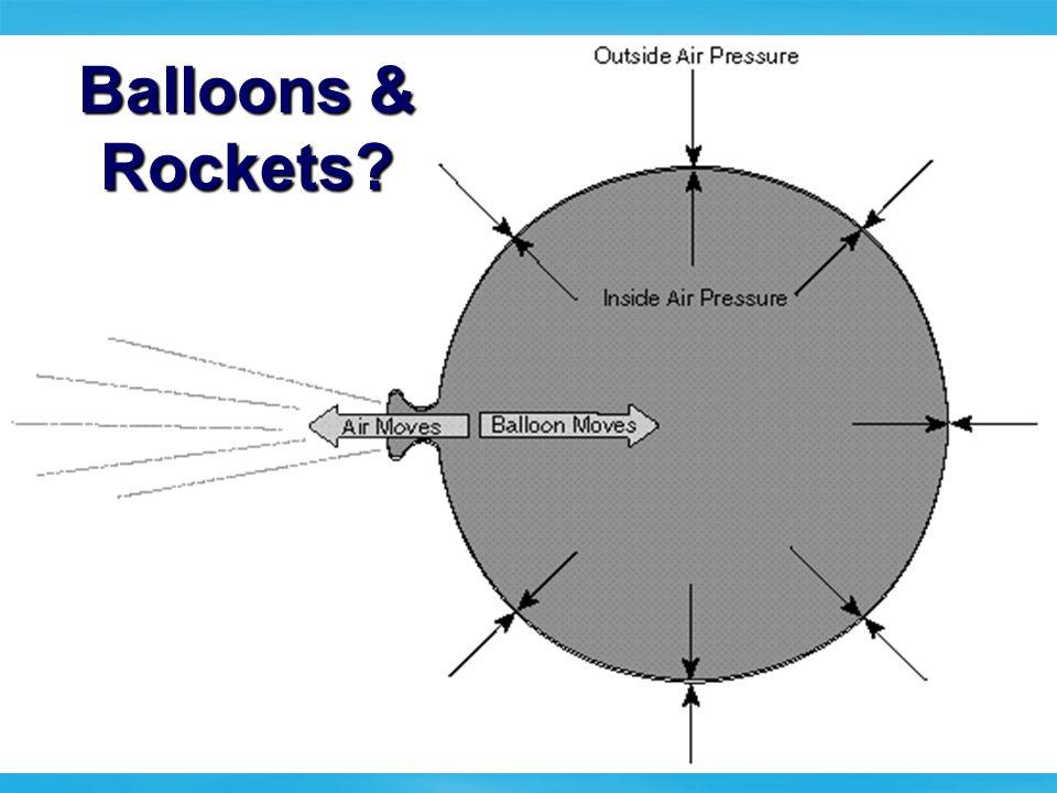Balloons & Rockets