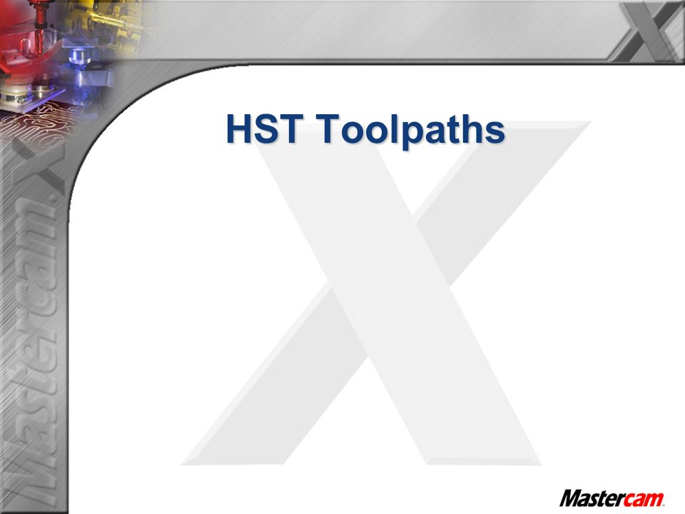 HST Toolpaths