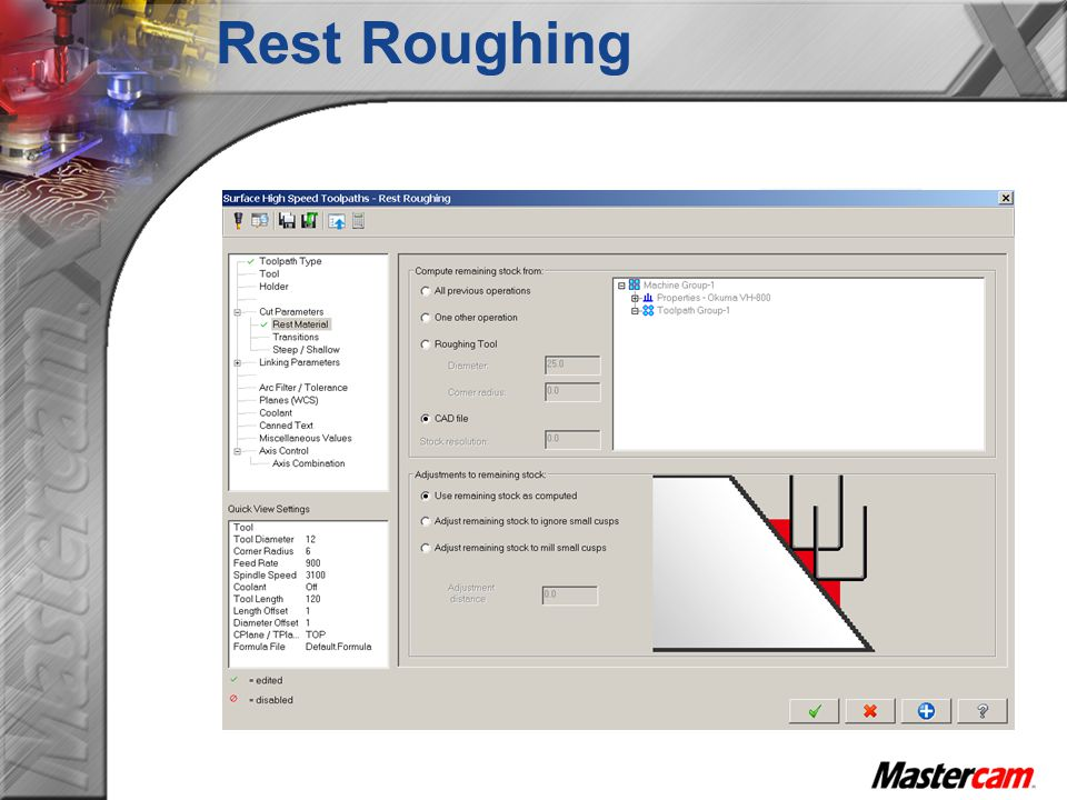 Rest Roughing Rest Material