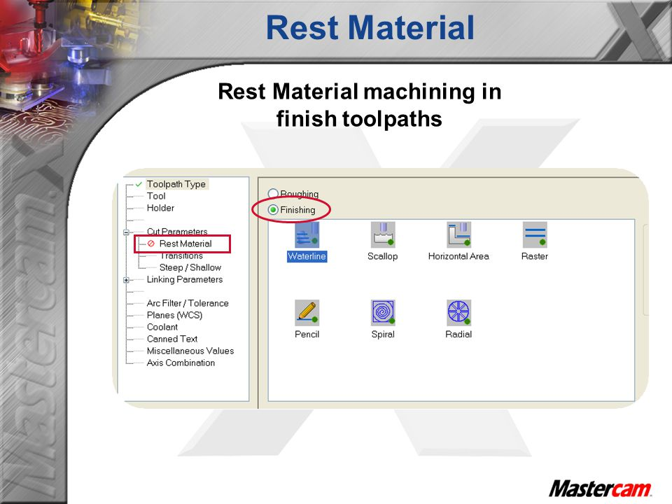 Rest Material machining in finish toolpaths