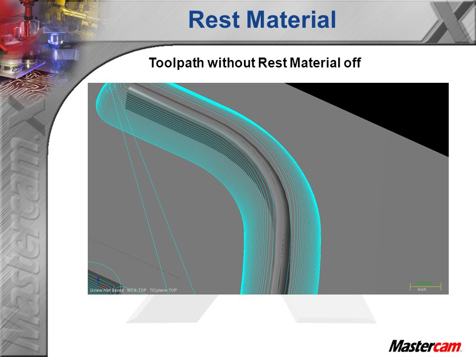 Toolpath without Rest Material off