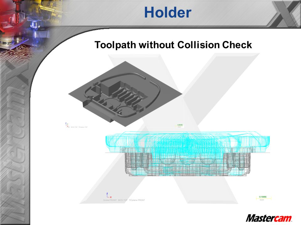 Toolpath without Collision Check