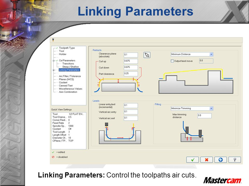 Linking Parameters Linking Parameters: Control the toolpaths air cuts.