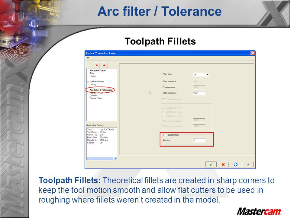 Arc filter / Tolerance Toolpath Fillets