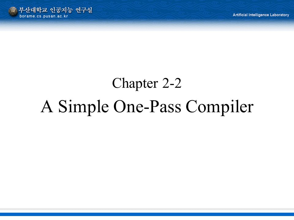 Chapter 2-2 A Simple One-Pass Compiler