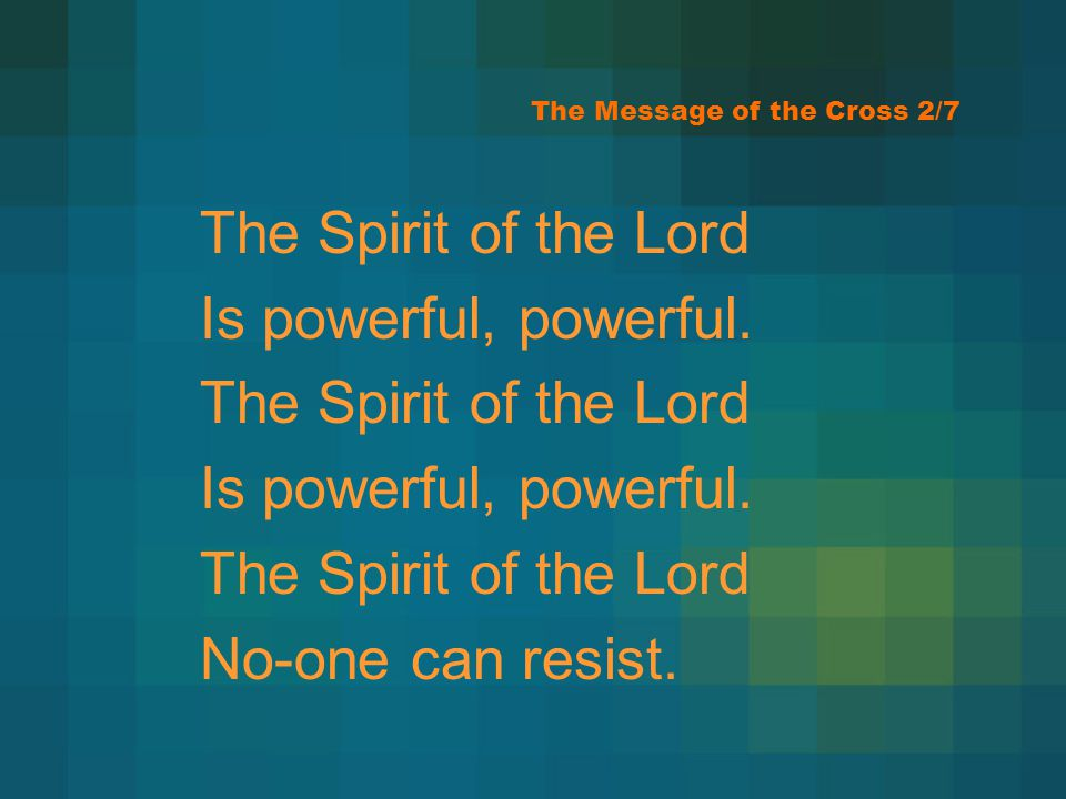 The Message of the Cross 2/7