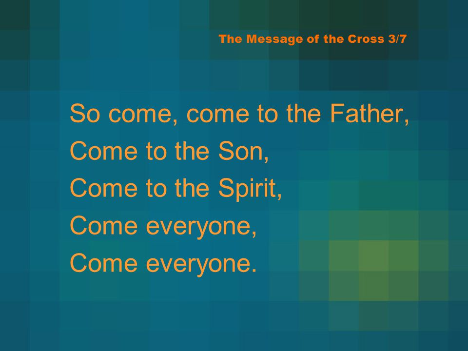 The Message of the Cross 3/7