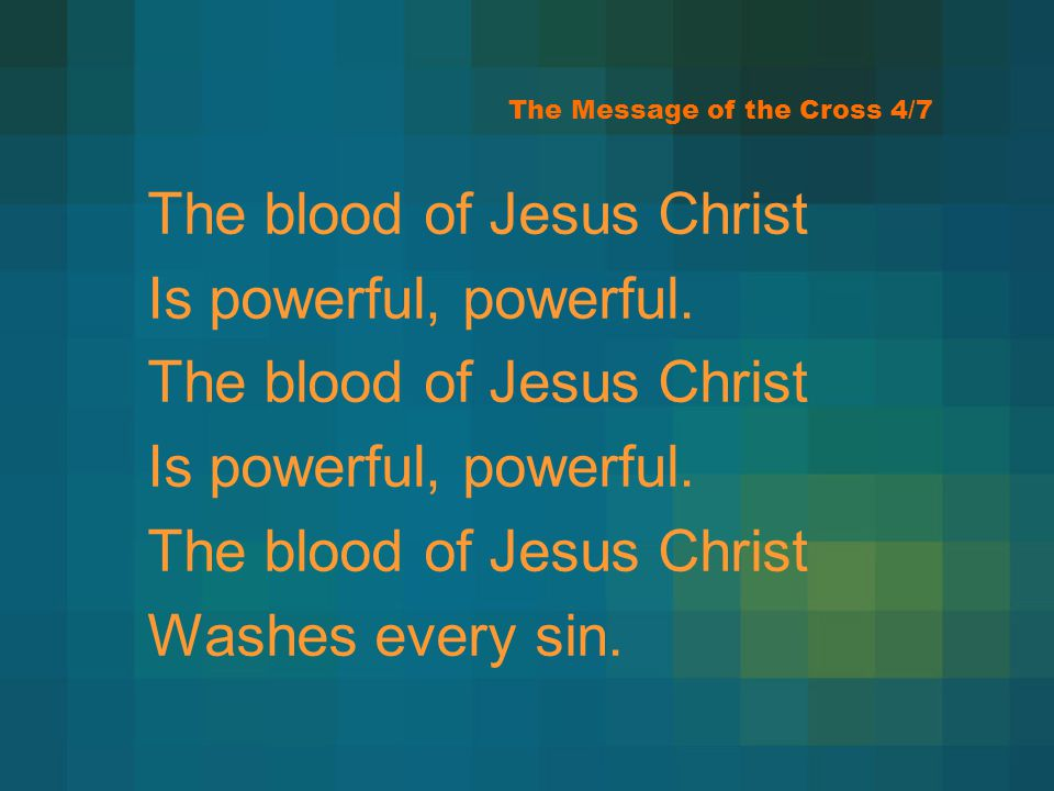 The Message of the Cross 4/7