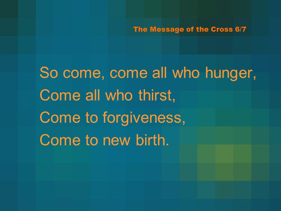 The Message of the Cross 6/7