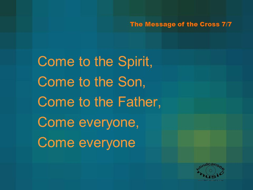 The Message of the Cross 7/7