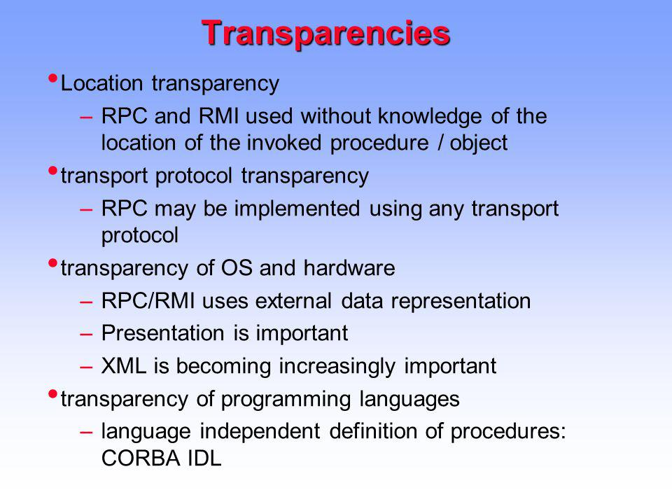 Transparencies Location transparency