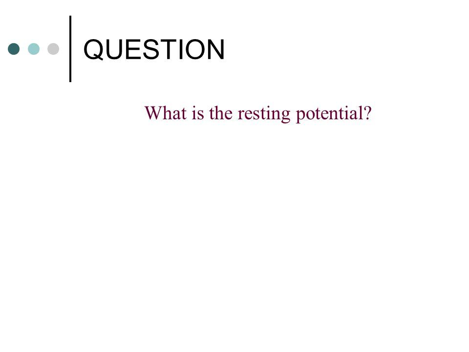What is the resting potential