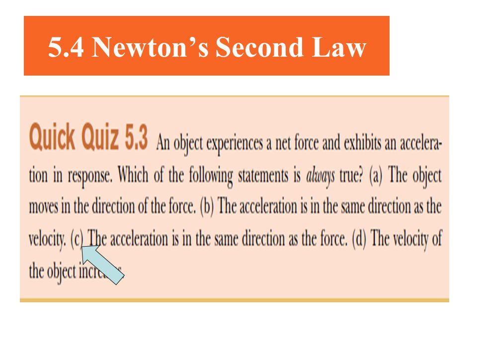 5.4 Newton's Second Law