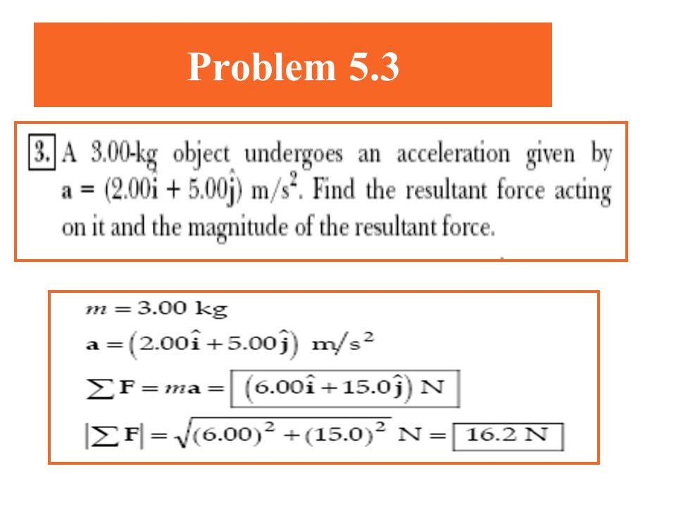 Problem 5.3