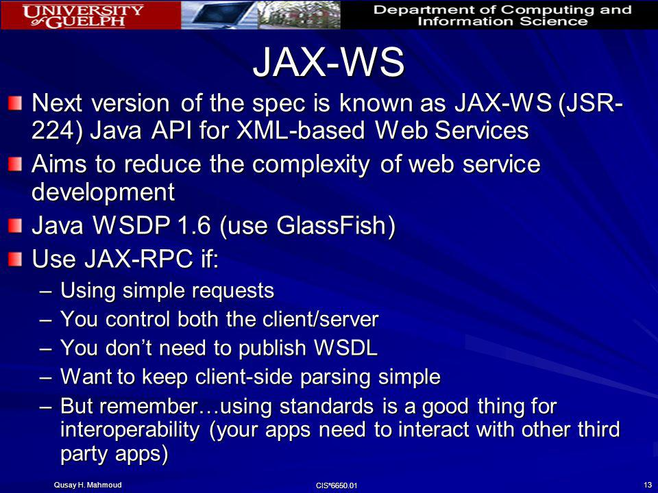 JAX-WS Next version of the spec is known as JAX-WS (JSR-224) Java API for XML-based Web Services.