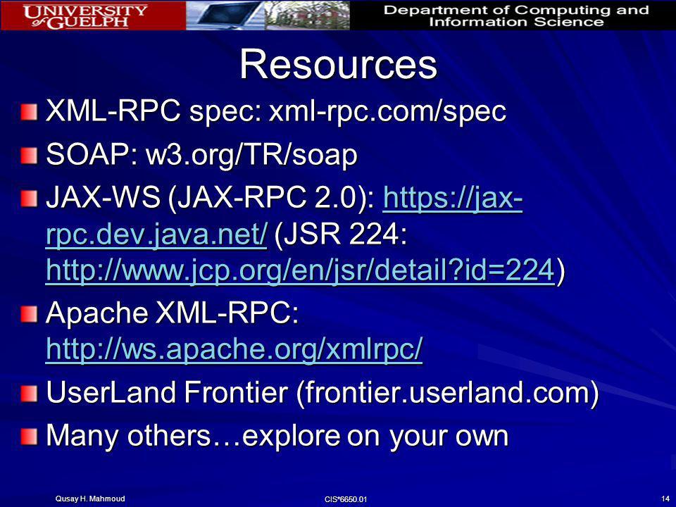 Resources XML-RPC spec: xml-rpc.com/spec SOAP: w3.org/TR/soap
