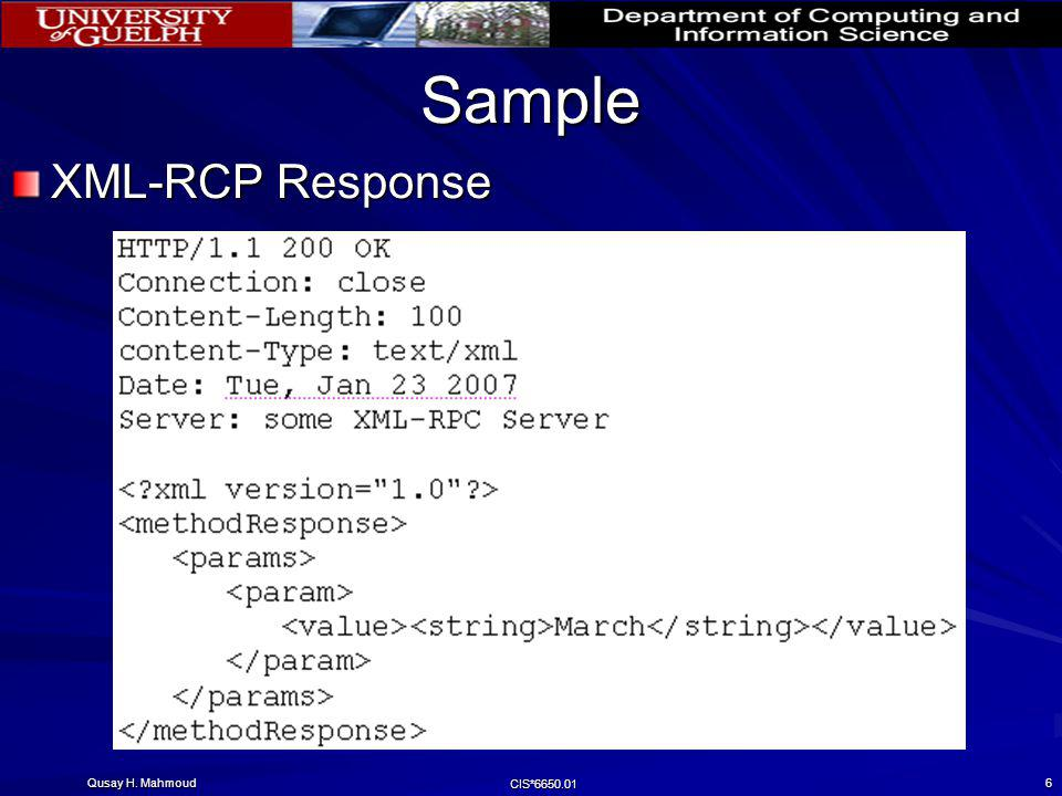 Sample XML-RCP Response Qusay H. Mahmoud CIS*6650.01