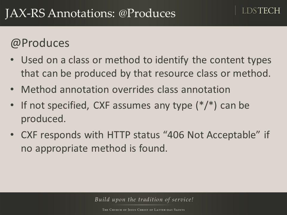 JAX-RS Annotations: @Produces
