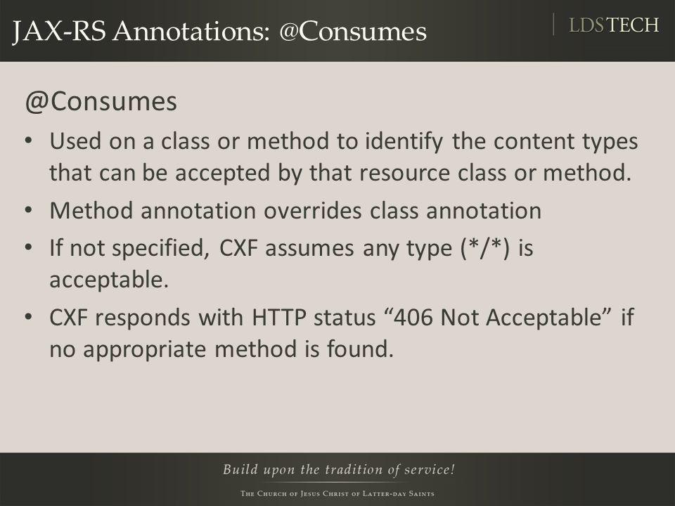JAX-RS Annotations: @Consumes