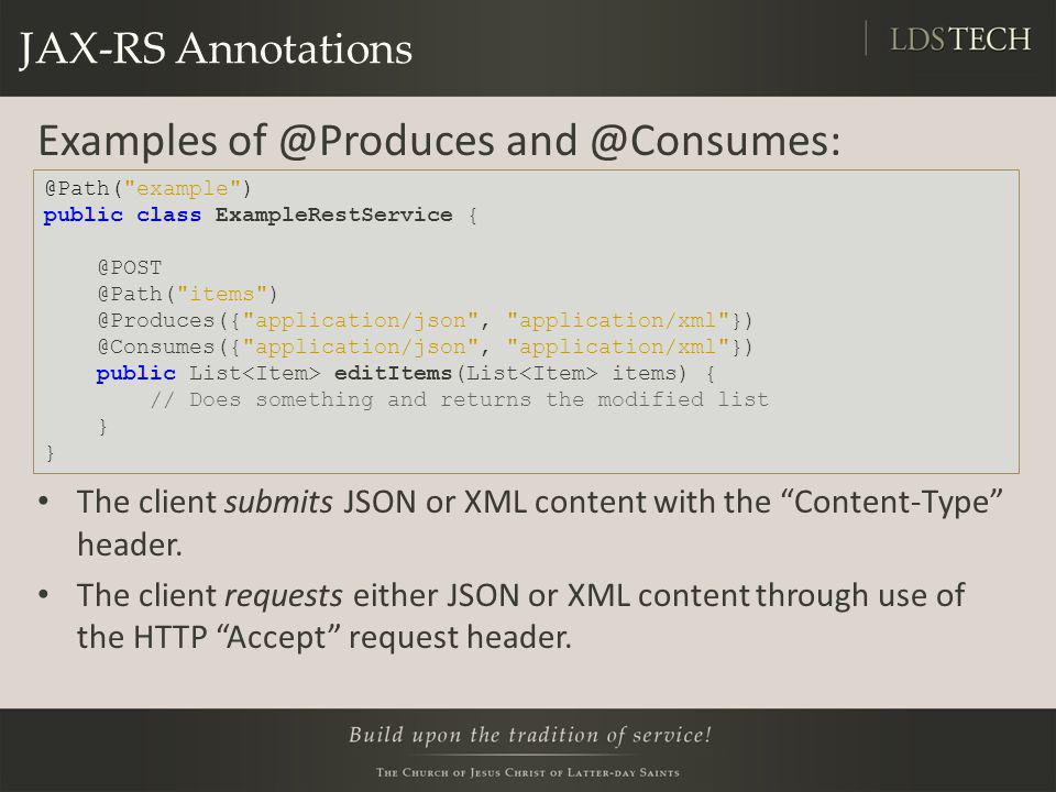 Examples of @Produces and @Consumes: