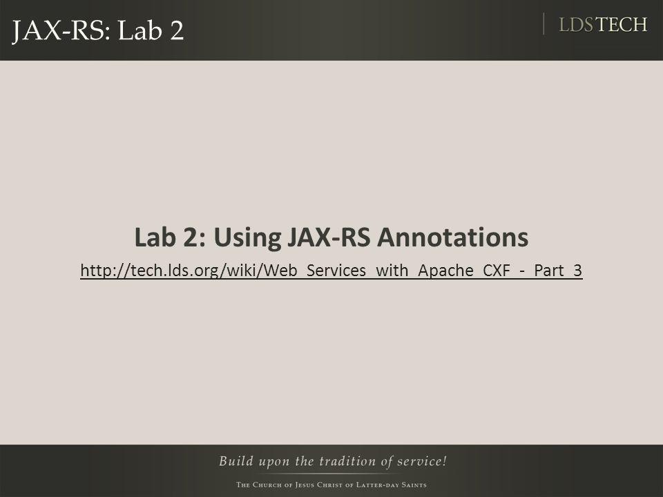 Lab 2: Using JAX-RS Annotations