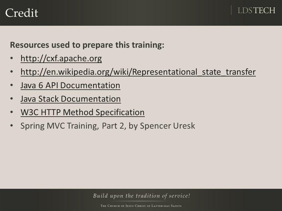 Credit Resources used to prepare this training: http://cxf.apache.org