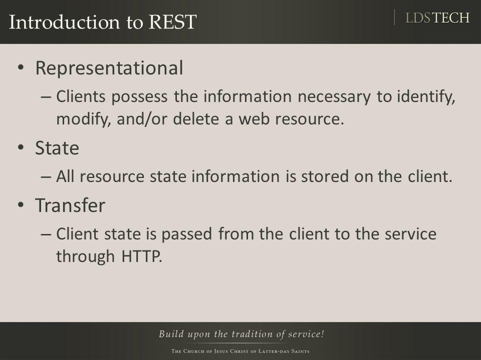 Representational State Transfer Introduction to REST