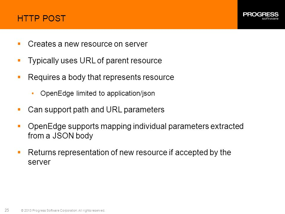 HTTP POST Creates a new resource on server