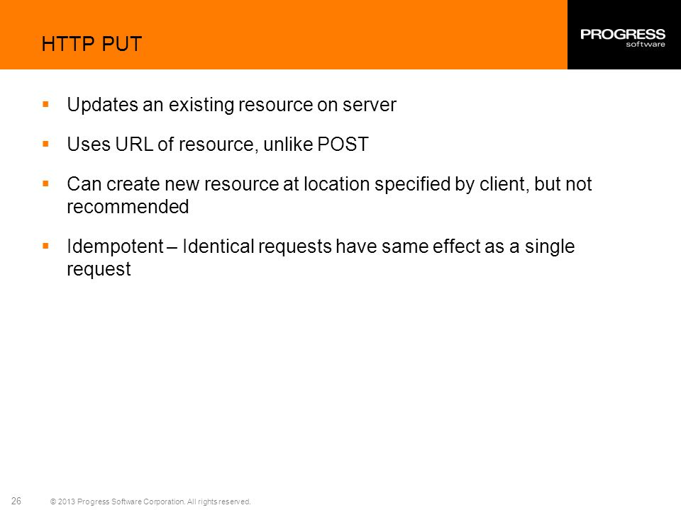 HTTP PUT Updates an existing resource on server