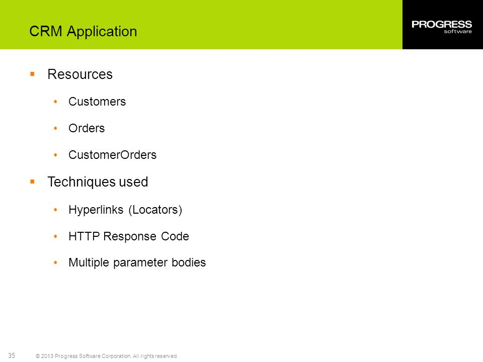 CRM Application Resources Techniques used Customers Orders