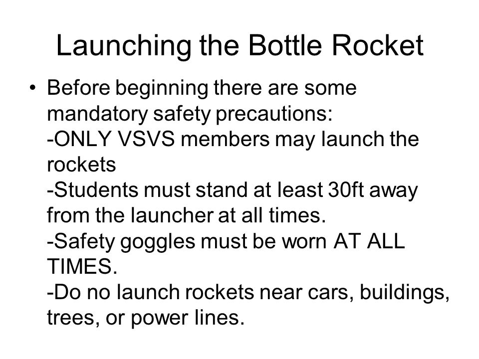 Launching the Bottle Rocket
