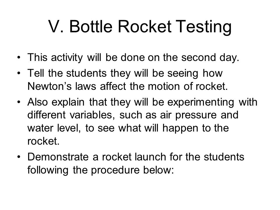 V. Bottle Rocket Testing
