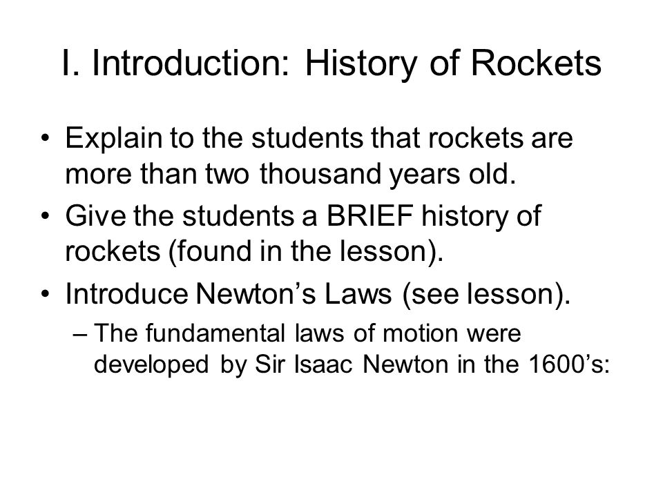I. Introduction: History of Rockets