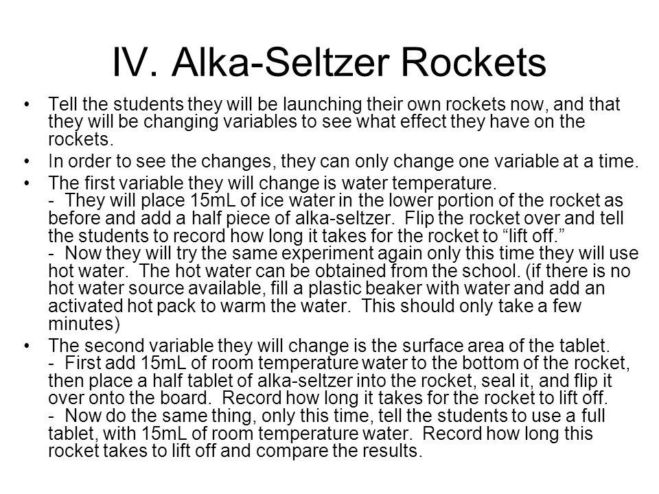 IV. Alka-Seltzer Rockets