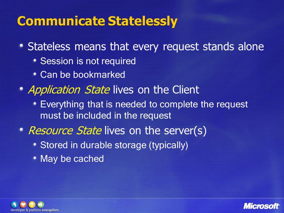 Communicate Statelessly