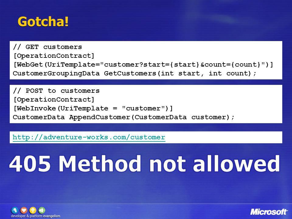405 Method not allowed Gotcha! // GET customers