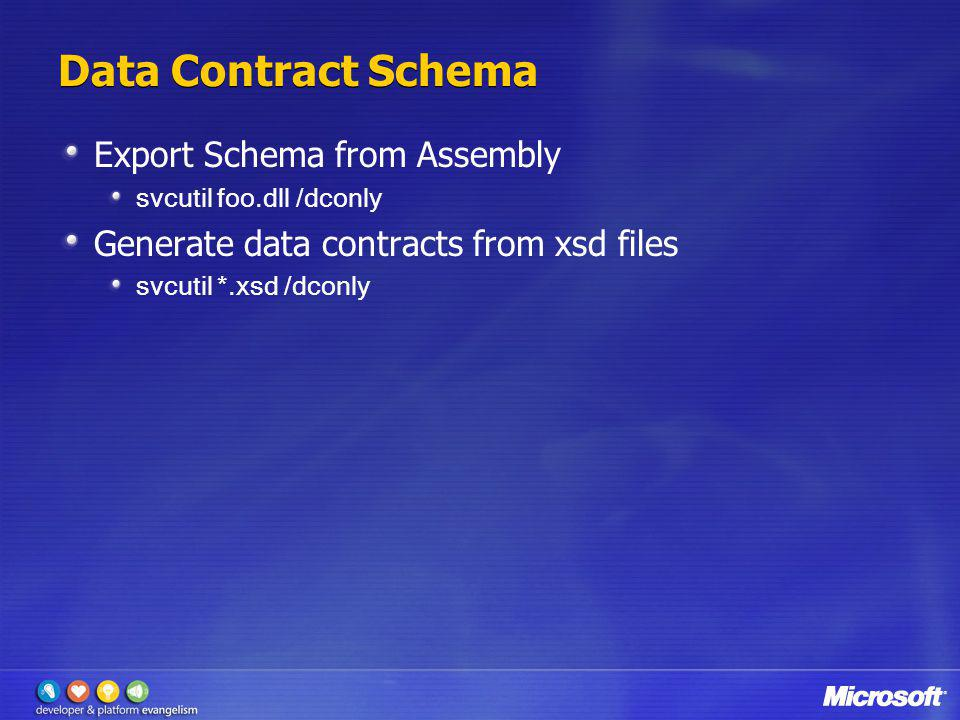 Data Contract Schema Export Schema from Assembly