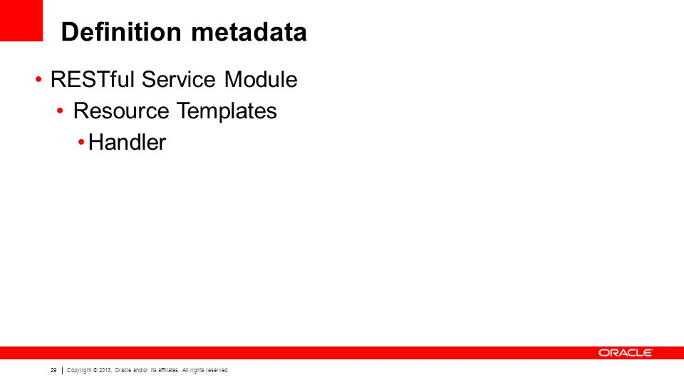 Definition metadata RESTful Service Module Resource Templates Handler