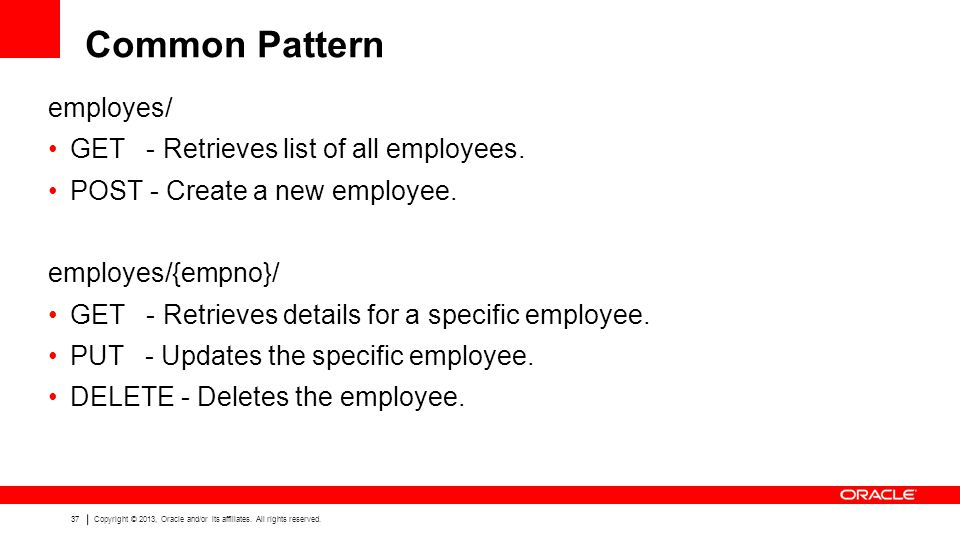 Common Pattern employes/ GET - Retrieves list of all employees.