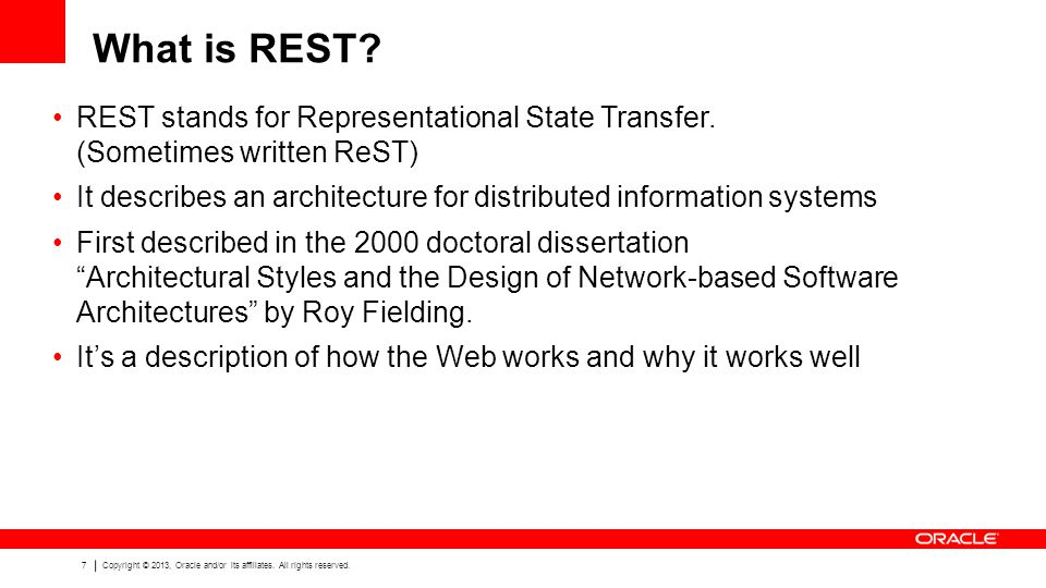 What is REST REST stands for Representational State Transfer. (Sometimes written ReST)