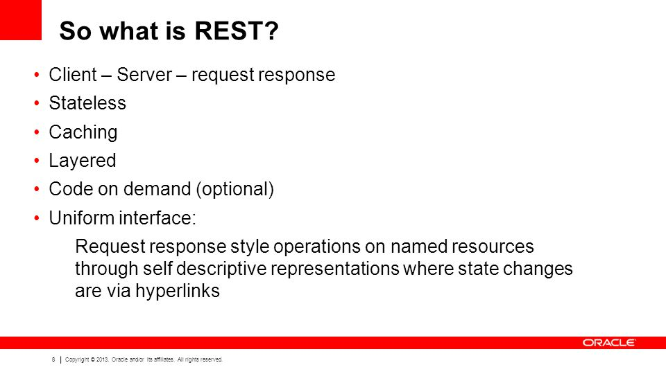 So what is REST Client – Server – request response Stateless Caching
