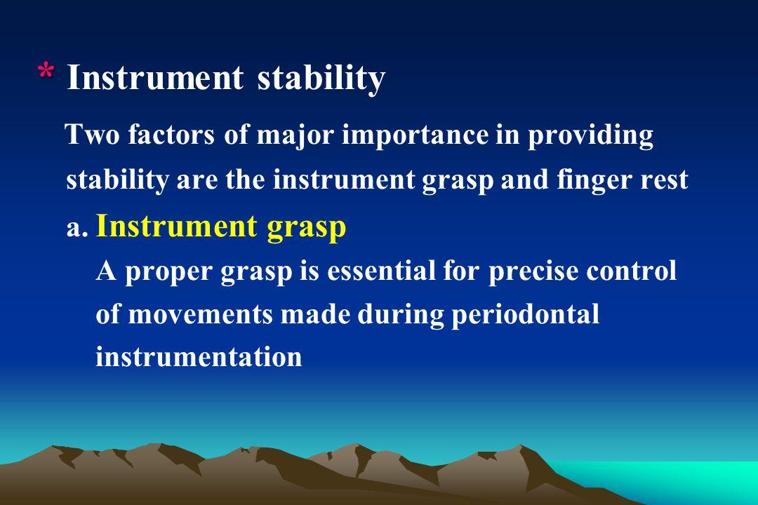 * Instrument stability