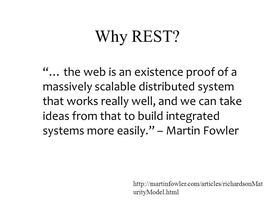 Why REST