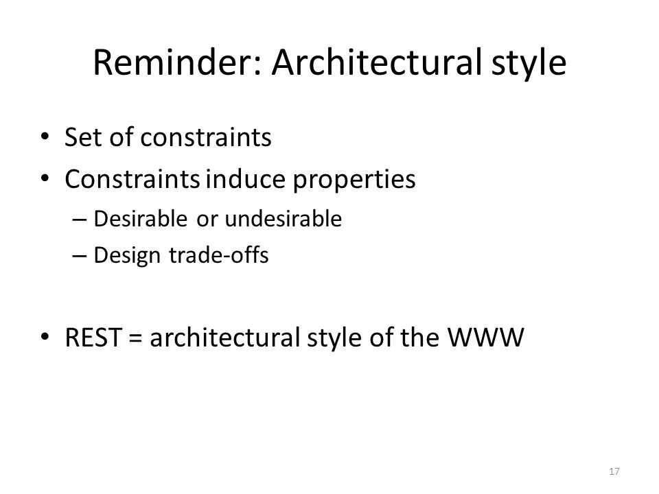Reminder: Architectural style