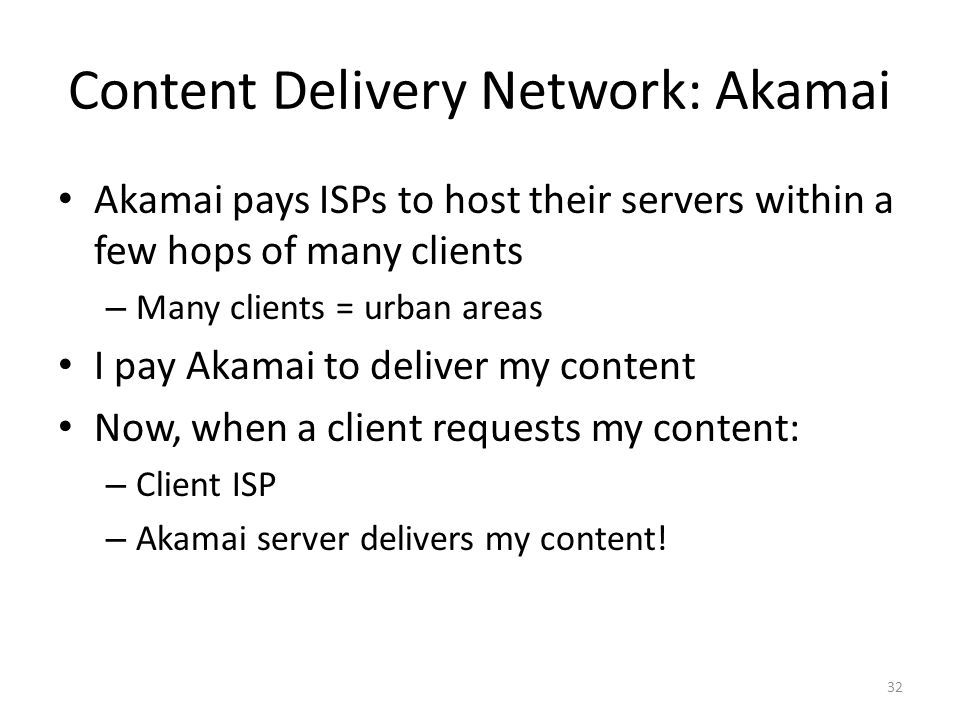 Content Delivery Network: Akamai