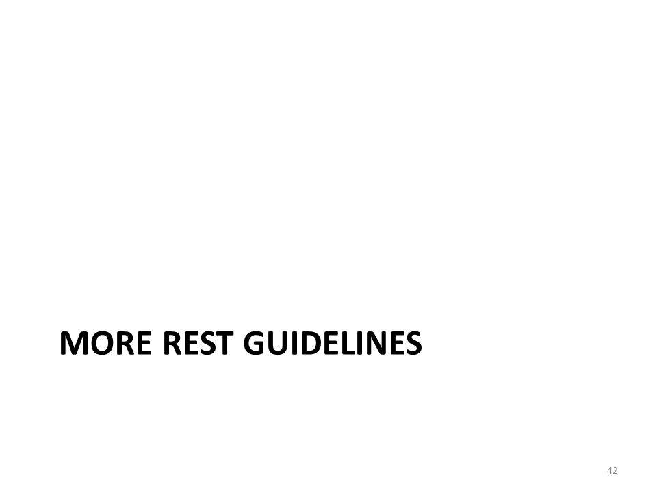 More REST guidelines