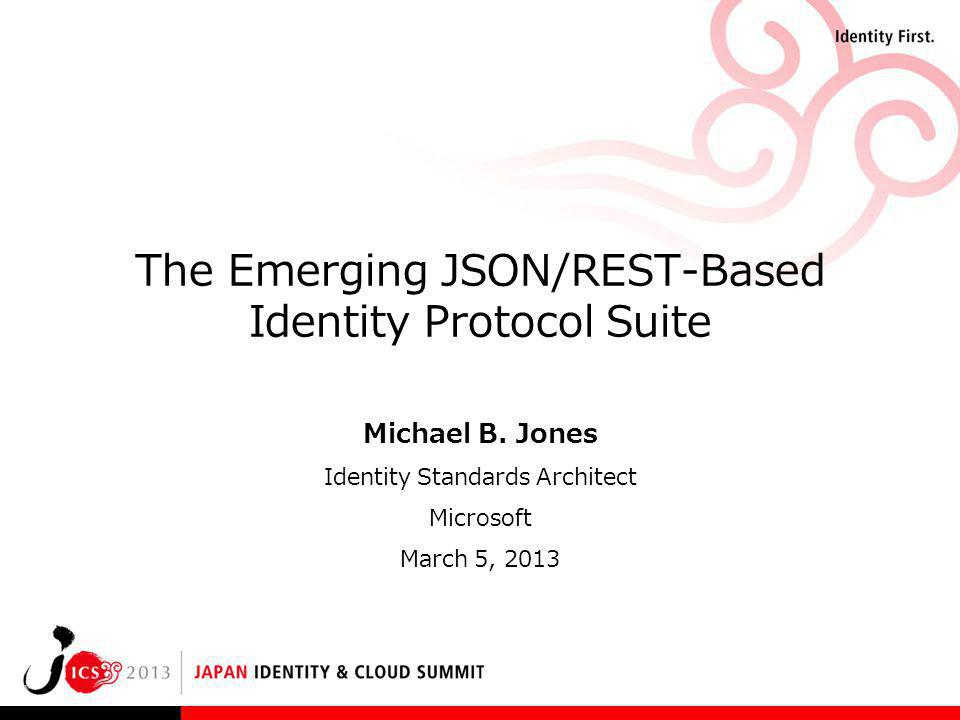 The Emerging JSON/REST-Based Identity Protocol Suite