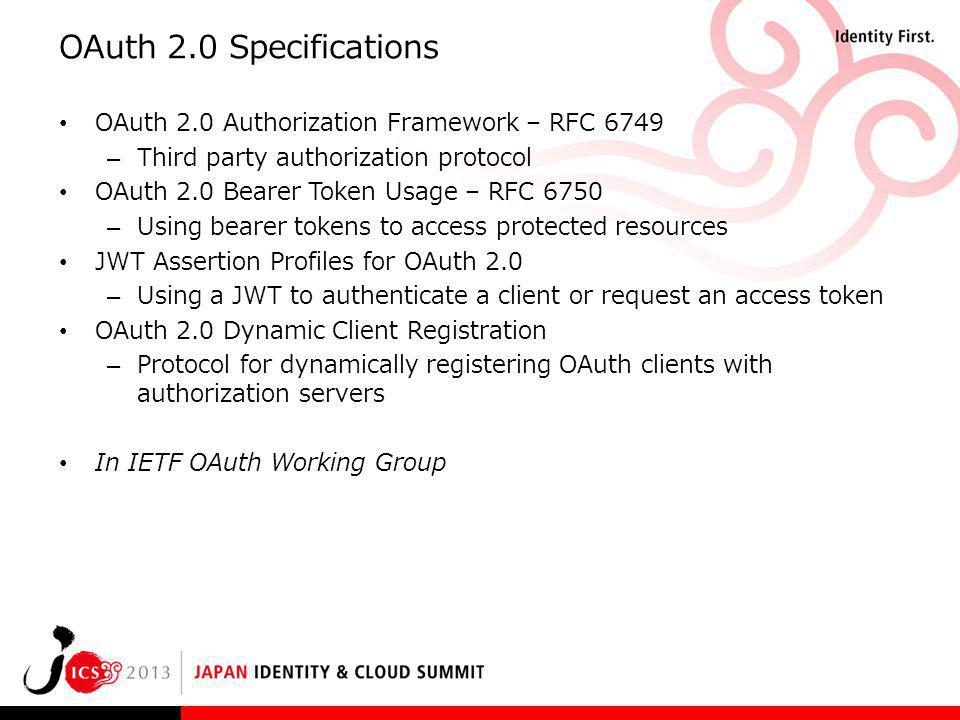 OAuth 2.0 Specifications OAuth 2.0 Authorization Framework – RFC 6749