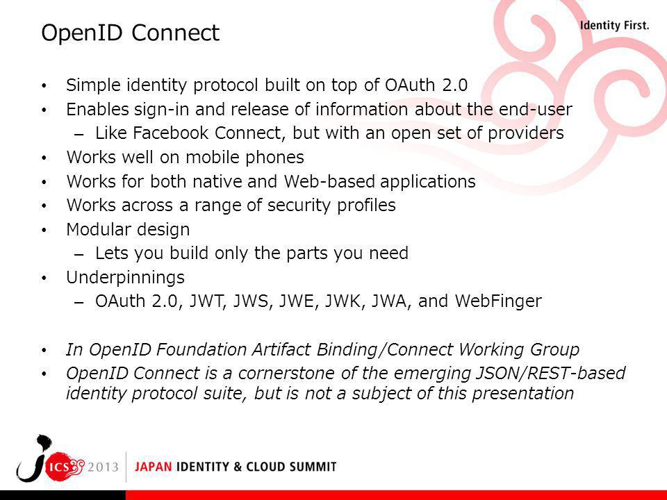 OpenID Connect Simple identity protocol built on top of OAuth 2.0